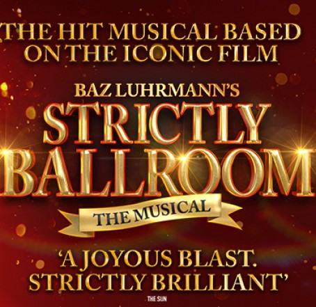 Strictly Ballroom the Musical - The Cliffs Pavilion
