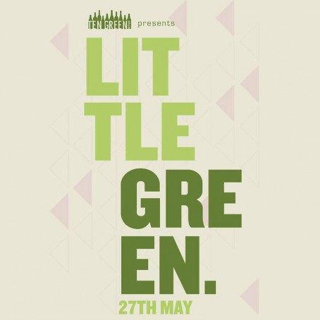 Little Green Fest at Ten Green Bottles